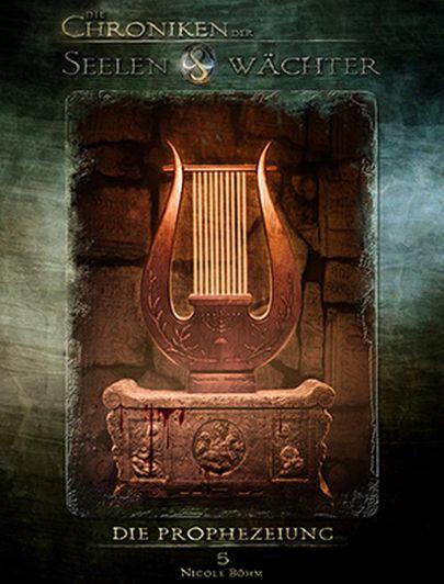 """Cover """"Die Chroniken der Seelenwächter 5 - Die Prophezeiung"""""""