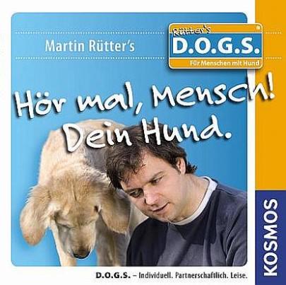 """Cover Martin Rütter: """"Hör mal, Mensch! Dein Hund."""""""