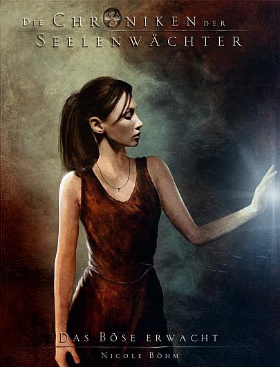 """Cover """"Die Chroniken der Seelenwächter 13 - Das Böse erwacht"""""""